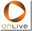 OnLive Video Game System & Business Model Presentation to Columbia University
