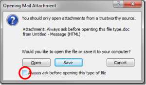 How to Get Rid of the Annoying Warning Message When Opening Attachments in Outlook 2007