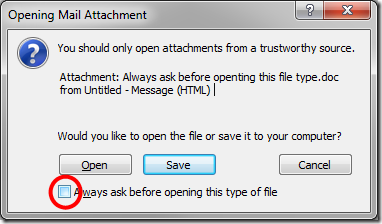 uncheck the 'Always ask before opening this type of file' check box